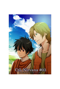 CtL Nirvana #03