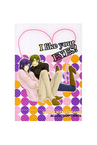 I like your EYES!
