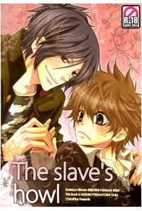 The slave's howl