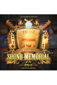 SOUND MEMORIAL ~EtlanZ  10th Anniversary ~