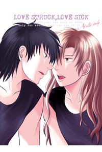 LOVE STRUCK,LOVE SICK