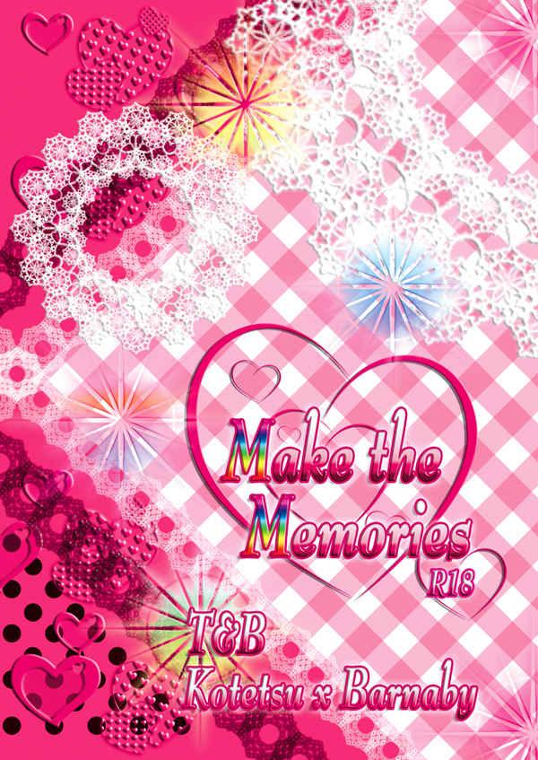 Make the Memories [緋桜流(城みづき)] TIGER & BUNNY