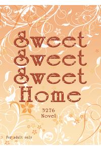 SweetSweetSweetHome