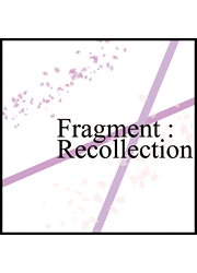 Fragment:Recollection [Undefined Field(heric)] 東方Project