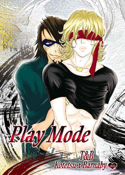 Play Mode [緋桜流(城みづき)] TIGER & BUNNY