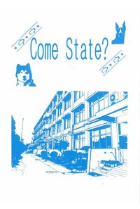 Come State?
