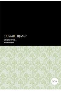 COSMIC TRAMP