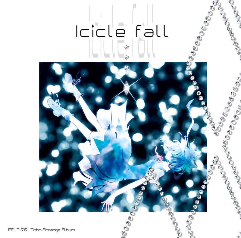 Icicle fall