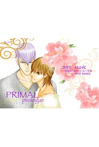 PRIMAL -prologue-