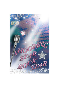 SHOOTING STAR ☆ ROCK STAR
