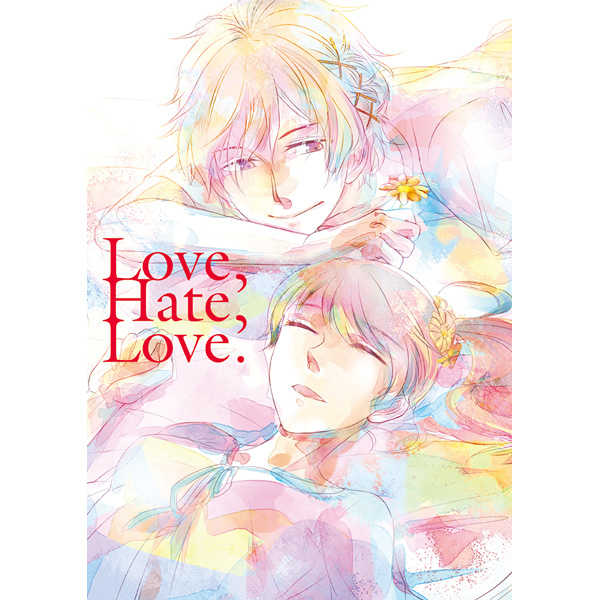 Love,Hate,Love. [凹村(一村)] BROTHERS CONFLICT
