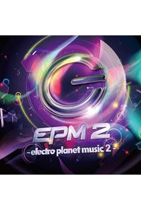 EPM 2 -electro planet music 2-