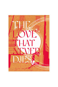 The Love That Never Dies
