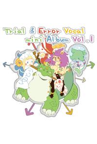 Trial & Error Vocal mini Album Vol.1