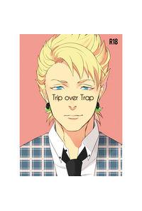 Trip over trap