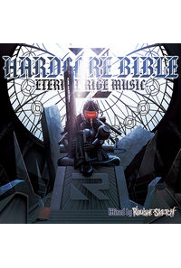 HARDCORE BIBLE II -ETERNAL RIGE MUSIC- Mixed by RoughSketch