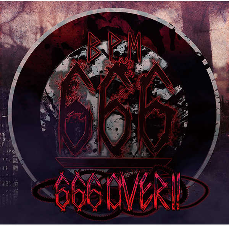 666 OVER!! [Psycho Filth Records(t+pazolite)] オリジナル
