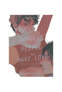 PEOPLE DANCE,PEOPLE MAKE LOVE