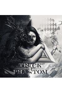 Trick of Phantom
