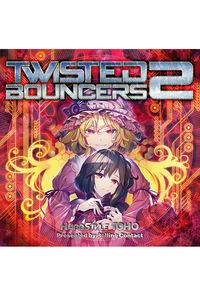 Twisted Bouncers 2