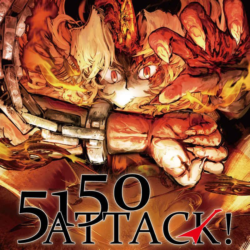 5150ATTACK!