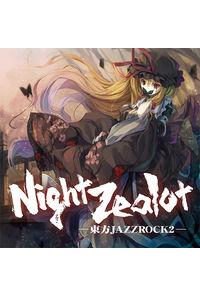 Night Zealot - 東方JAZZROCK2 -