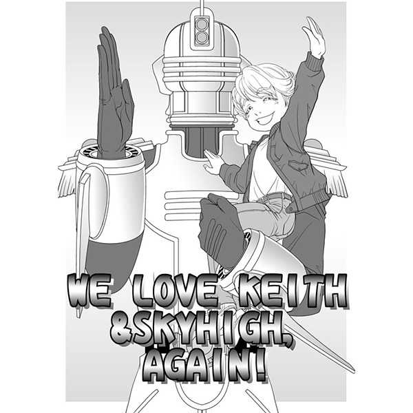 WE LOVE KEITH & SKYHIGH,AGAIN! [K-prpr(もりもり)] TIGER & BUNNY