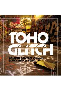 TOHO Glitch