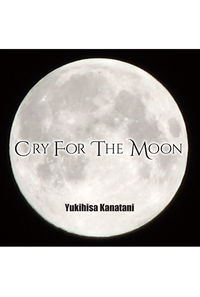 Cry For The Moon(会場盤)