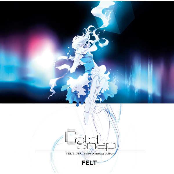 Cold Snap [FELT(NAGI☆)] 東方Project