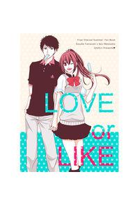 LOVE or LIKE