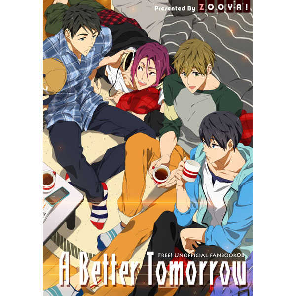 A Better Tomorrow [ZOOYA!(上山葉)] Free!