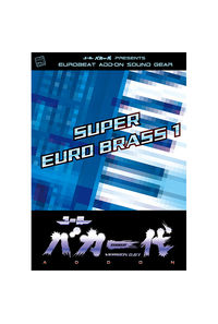 ユーロバカ一代 VERSION 0.87 ADD-ON SOUND SUPER EURO BRASS 1
