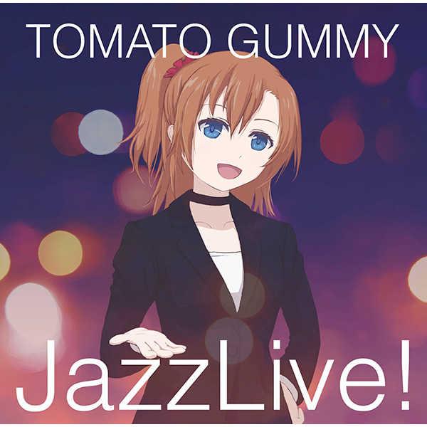 JazzLive! [トマト組(ツガヨウ)] ラブライブ!