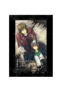 Paradise Lost/dis-[Re:FTTD-G00 Neil×Lyle]