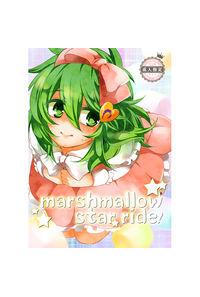 marshmallow star ride!