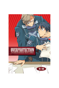 OVERPROTECTION