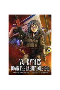学園大戦ヴァルキリーズ新小説版 DOWN THE RABBIT HOLE 1949