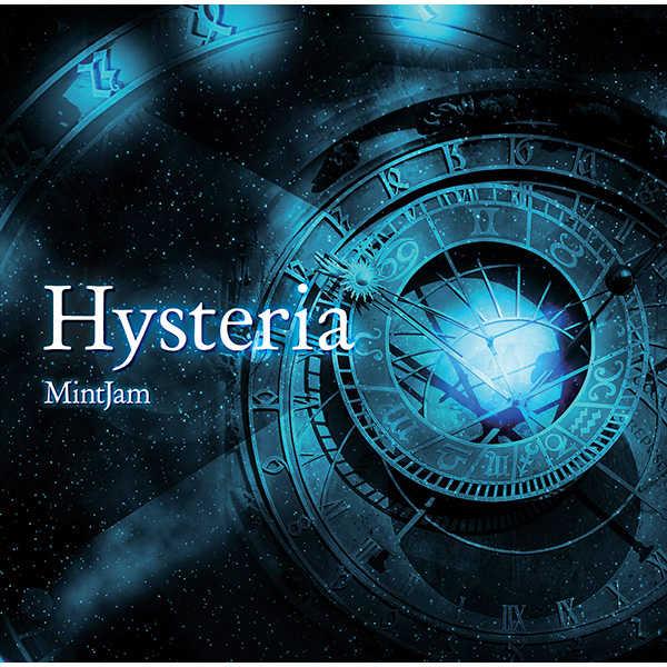 Hysteria [MintJam(a2c)] オリジナル