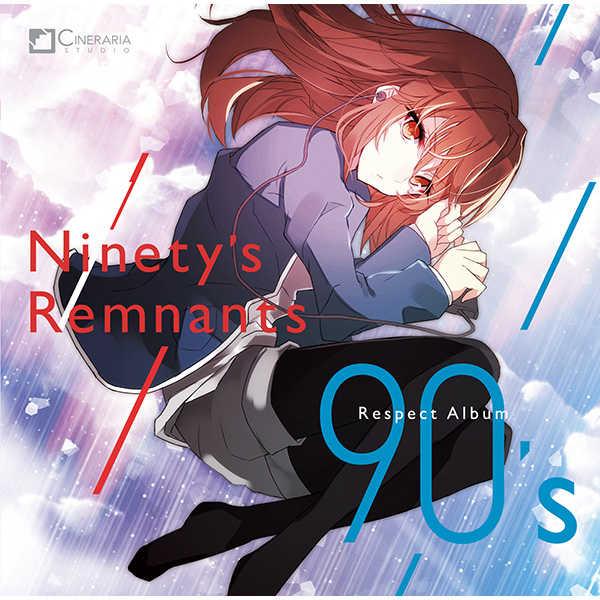Ninety's Remnants