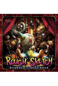 RoughSketch 6th Album / MADDEST CIRCUS SHOW