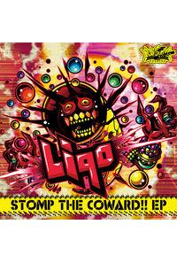 Liqo / STOMP THE COWARD!! EP