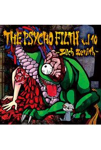 THE PSYCHO FILTH vol10 -Zilch Zenith-