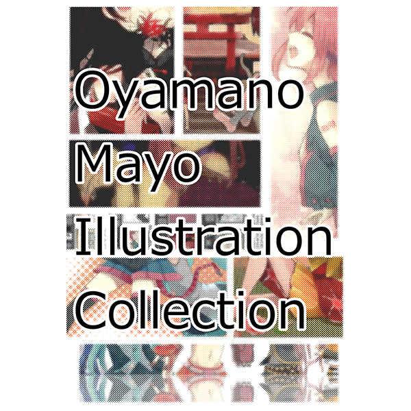 Oyamano Mayo Illustration Collection