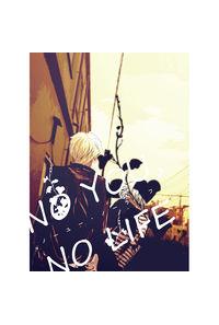 NO YOU,NO LIFE