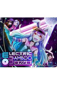 ELECTRIC BAMBOO BEAT!! -エレクトリック・バンブー・ビート!!-
