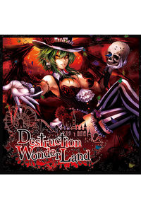 Destruction Wonderland