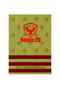 Route:2U AQUA-LIMIT米英再録集