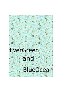 EverGreen and BlueOcean