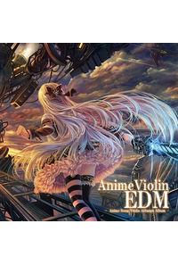AnimeViolin EDM
